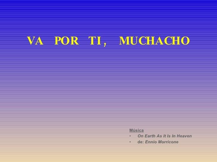 <ul><li>Música   </li></ul><ul><li>On Earth As It Is In Heaven </li></ul><ul><li>de:   Ennio Morricone </li></ul>VA  POR  ...