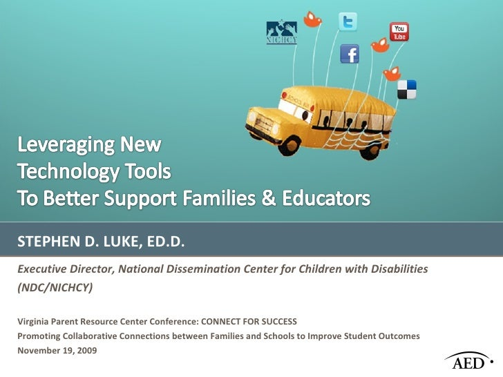 STEPHEN D. LUKE, ED.D. Executive Director, National Dissemination Center for Children with Disabilities (NDC/NICHCY) http:...