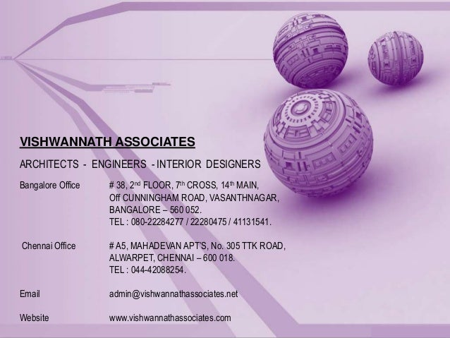 Bangalore Office # 38, 2nd FLOOR, 7th CROSS, 14th MAIN, Off CUNNINGHAM ROAD, VASANTHNAGAR, BANGALORE – 560 052. TEL : 080-...