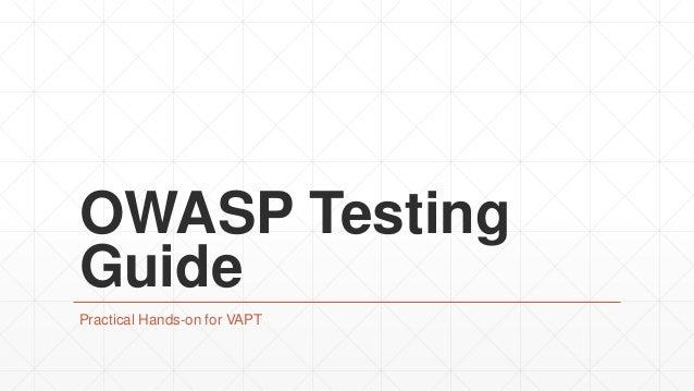 OWASP Testing Guide Practical Hands-on for VAPT