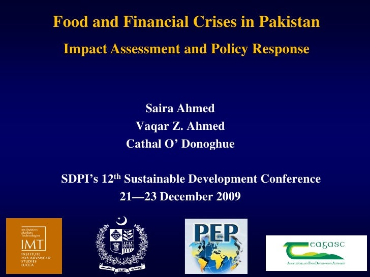 Food and Financial Crises in Pakistan  Impact Assessment and Policy Response                   Saira Ahmed              Va...