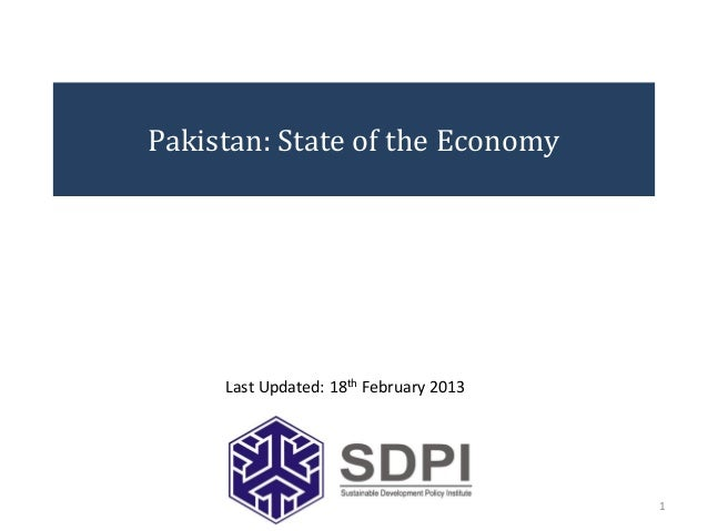 Pakistan: State of the Economy     Last Updated: 18th February 2013                                        1