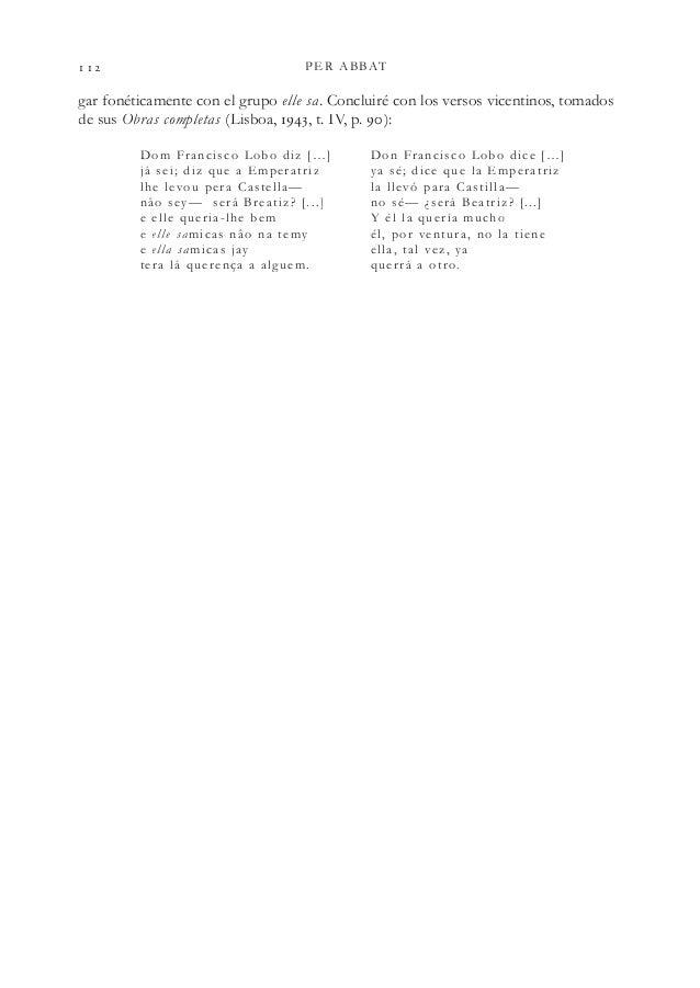 PER ABBAT gar fonéticamente con el grupo elle sa. Concluiré con los versos vicentinos, tomados de sus Obras completas (...