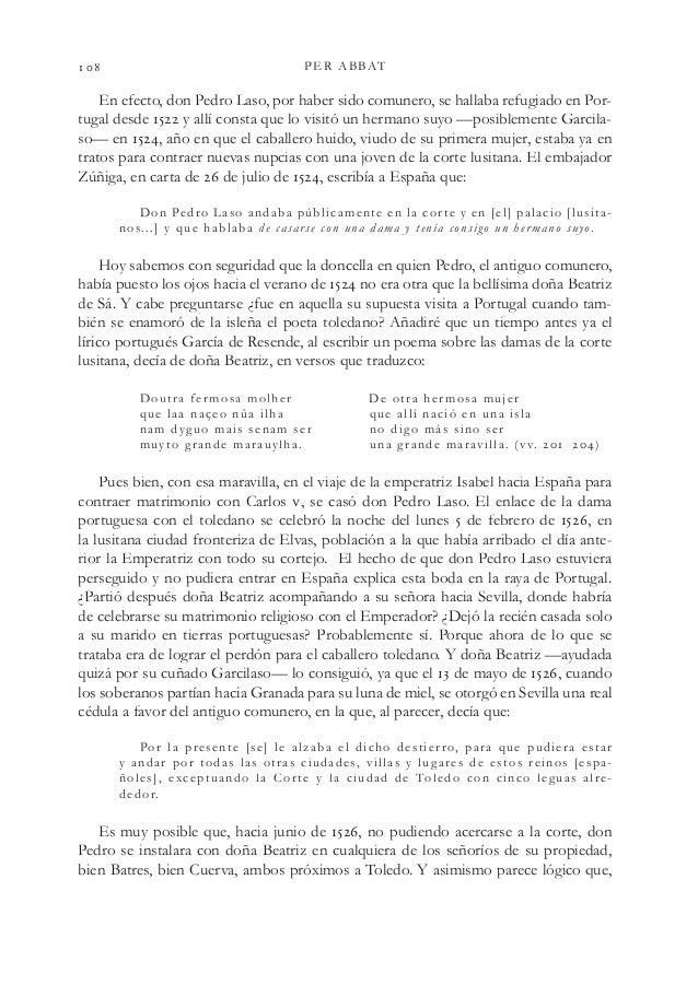 PER ABBAT En efecto, don Pedro Laso, por haber sido comunero, se hallaba refugiado en Por- tugal desde  y allí cons...