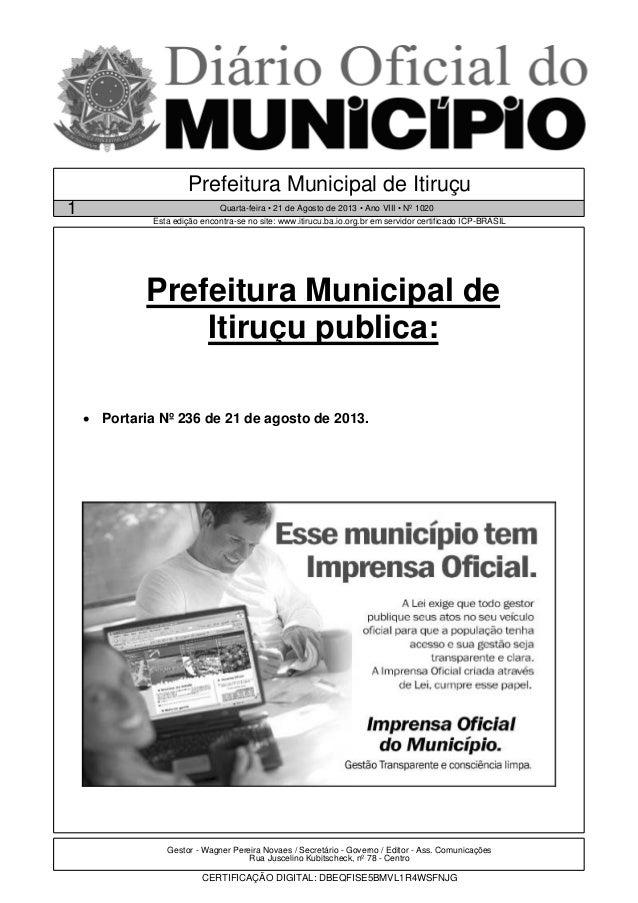Gestor - Wagner Pereira Novaes / Secretário - Governo / Editor - Ass. Comunicações Rua Juscelino Kubitscheck, nº 78 - Cent...