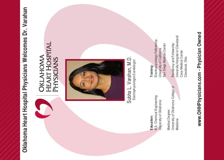 Oklahoma Heart Hospital Physicians Welcomes Dr. Varahan                            Subha L. Varahan, M.D.                 ...