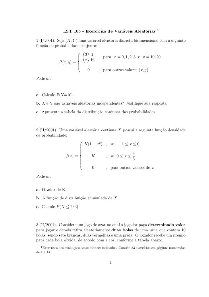 1                 EST 105 - Exerc´                                ıcios de Vari´veis Aleat´rias                           ...