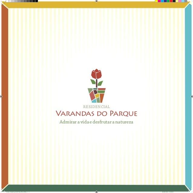 RESIDENCIAL  Admirar a vida e desfrutar a natureza  Book_Varandas_AGOSTO_2012_FINAL_1 1  28/08/2012 15:36:39