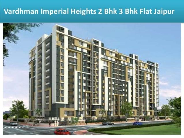 Vardhman Imperial Heights 2 Bhk 3 Bhk Flat Jaipur