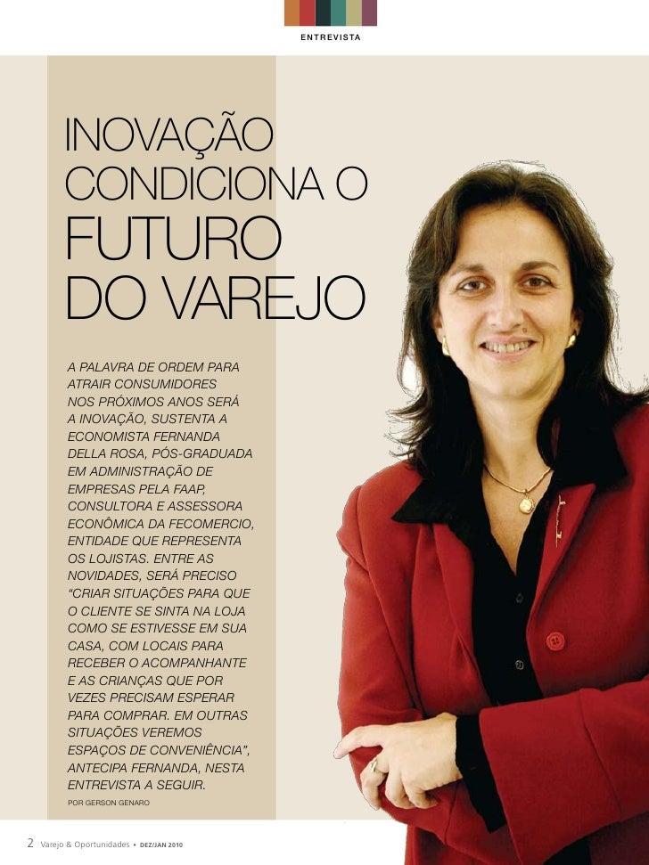 EN T R EV I STA              Inovação          condIcIona o          futuro          do varejo           A pAlAvrA de orde...