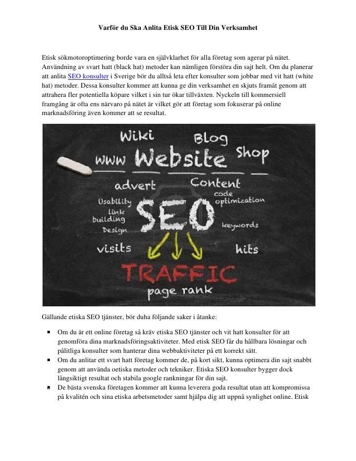Varför du Ska Anlita Etisk SEO Till Din VerksamhetEtisk sökmotoroptimering borde vara en självklarhet för alla företag som...