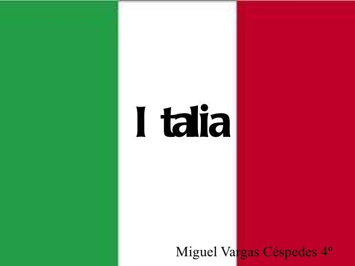 Italia Miguel Vargas Céspedes 4º