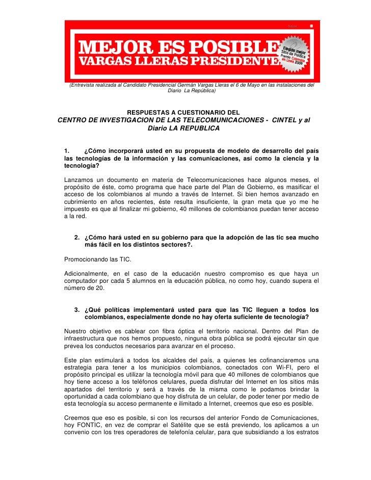 (Entrevista realizada al Candidato Presidencial Germán Vargas Lleras el 6 de Mayo en las instalaciones del         ...