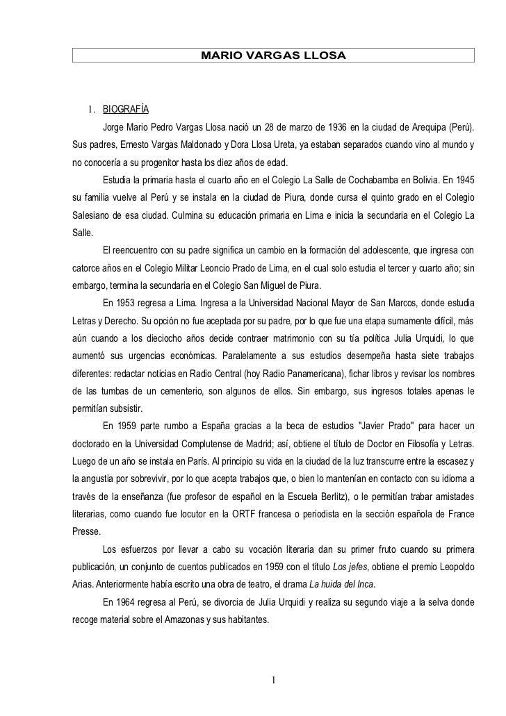 MARIO VARGAS LLOSA    1. BIOGRAFÍA          Jorge Mario Pedro Vargas Llosa nació un 28 de marzo de 1936 en la ciudad de Ar...