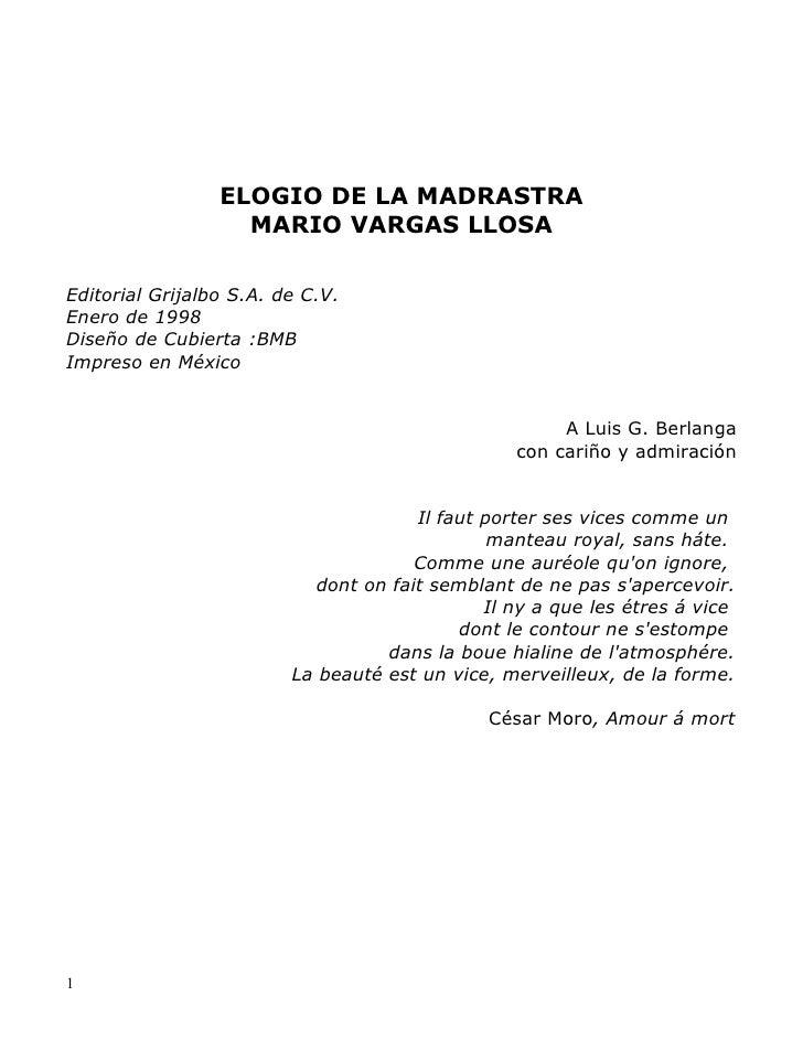 ELOGIO DE LA MADRASTRA                   MARIO VARGAS LLOSAEditorial Grijalbo S.A. de C.V.Enero de 1998Diseño de Cubierta ...