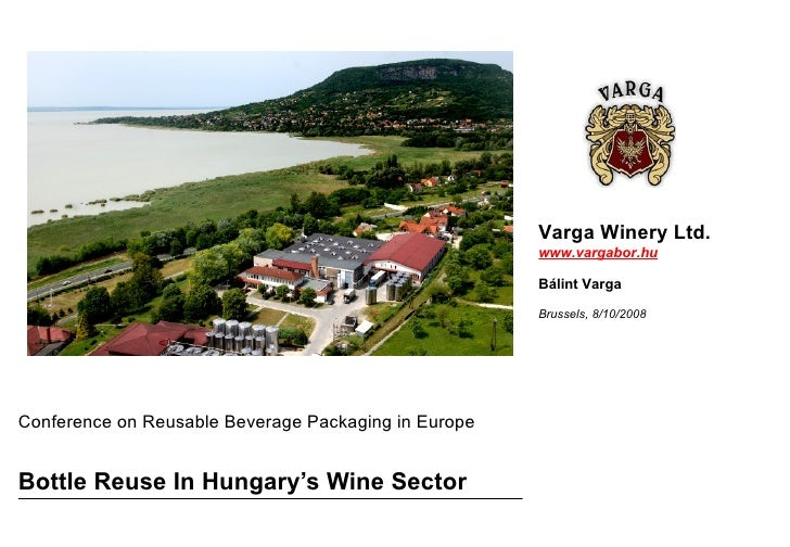 Bottle Reuse In Hungary's Wine Sector Conference on Reusable Beverage Packaging in Europe