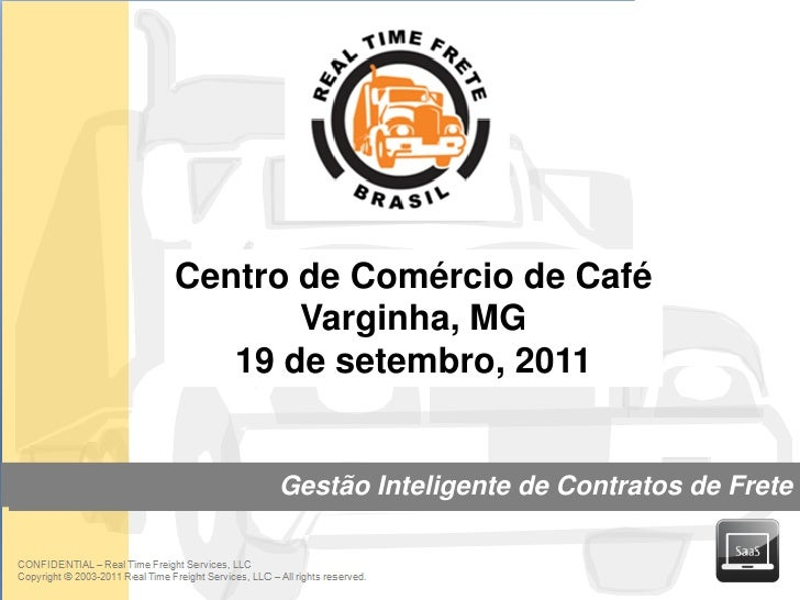 Centro de Comércio de Café                       Varginha, MG                   19 de setembro, 2011                     G...