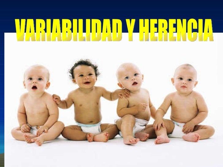 VARIABILIDAD Y HERENCIA