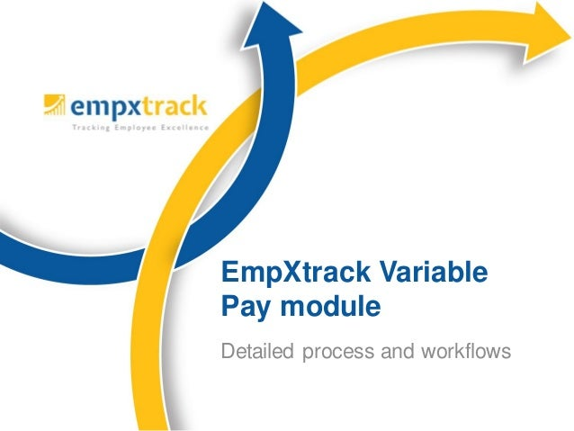 Detailed process and workflows EmpXtrack Variable Pay module
