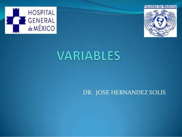 DR. JOSE HERNANDEZ SOLIS