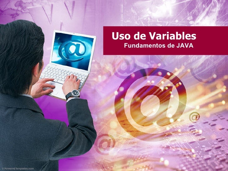 Uso de Variables   Fundamentos de JAVA