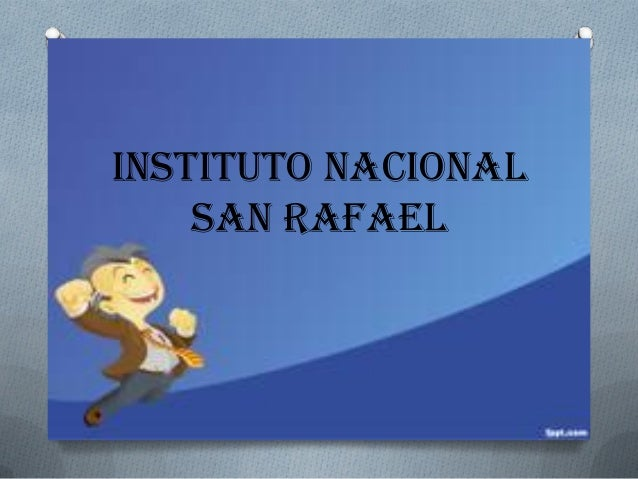 INSTITUTO NACIONAL SAN RAFAEL