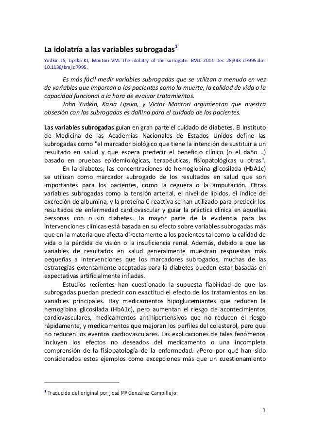 1  Laidolatríaalasvariablessubrogadas1   Yudkin JS, Lipska KJ, Montori VM. The idolatry of the surroga...