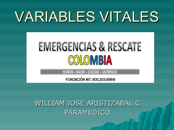 WILLIAM JOSE ARISTIZABAL C PARAMEDICO VARIABLES VITALES