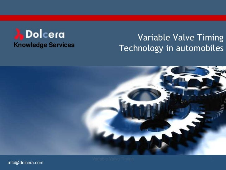 Variable Valve Timing  Knowledge Services                                    Technology in automobiles                    ...