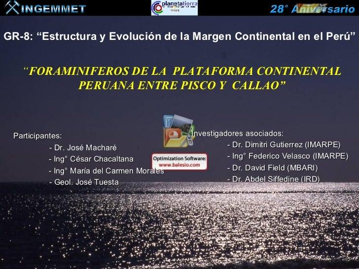 """GR-8: """"Estructura y Evolución de la Margen Continental en el Perú""""   """"FORAMINIFEROS DE LA PLATAFORMA CONTINENTAL          ..."""