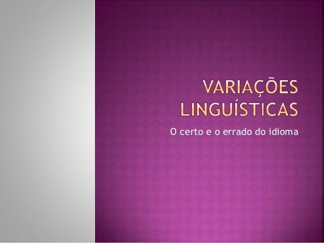 O certo e o errado do idioma