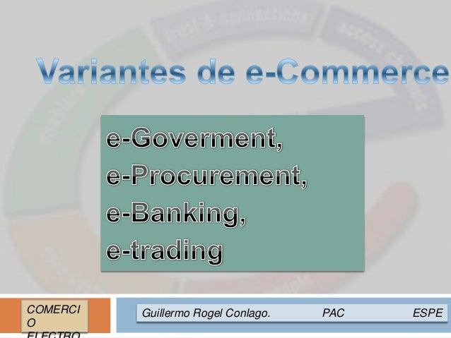 Guillermo Rogel Conlago. PAC ESPECOMERCI O