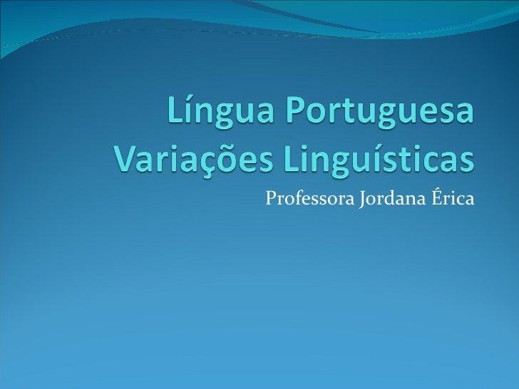 Professora Jordana Érica