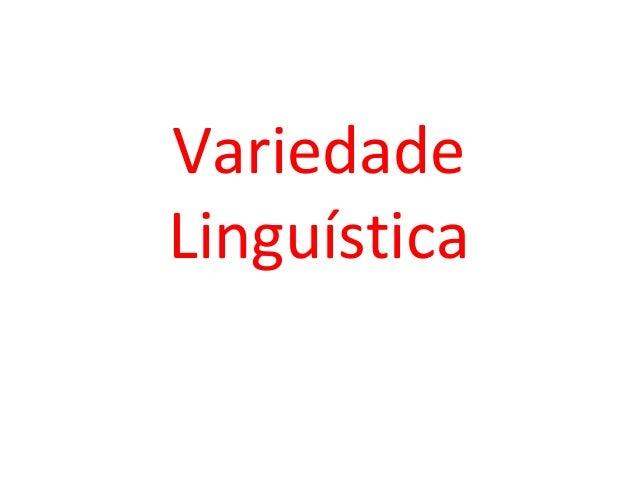 VariedadeLinguística