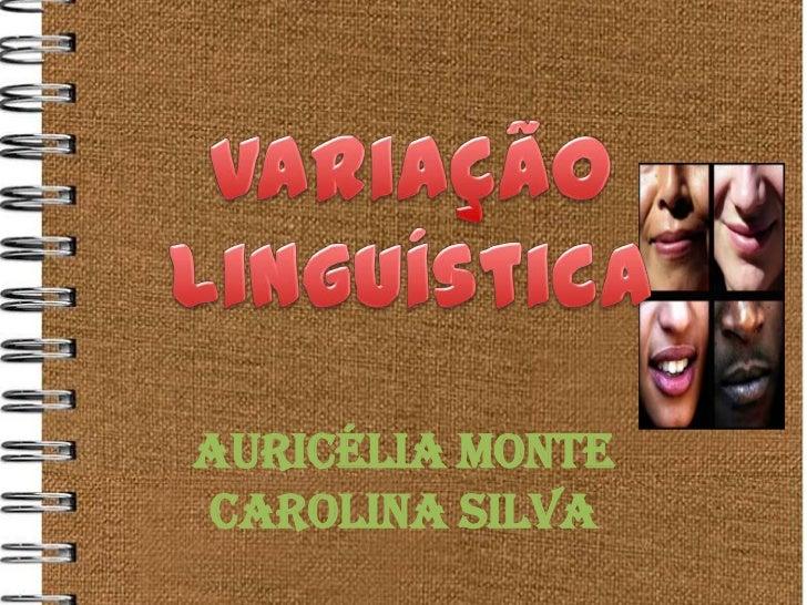 Auricélia MonteCarolina Silva