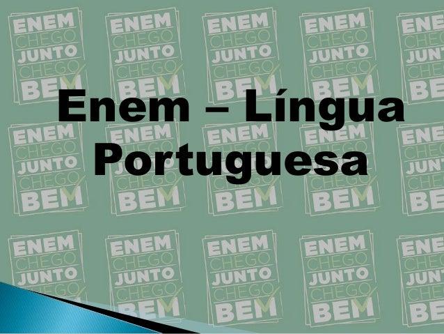 Enem – Língua Portuguesa