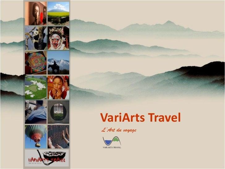 VariArts TravelL'Art du voyage