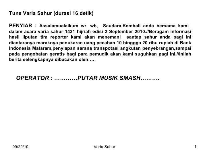 Tune Varia Sahur (durasi 16 detik) PENYIAR :  Assalamualaikum wr, wb,  Saudara,Kembali anda bersama kami  dalam acara vari...