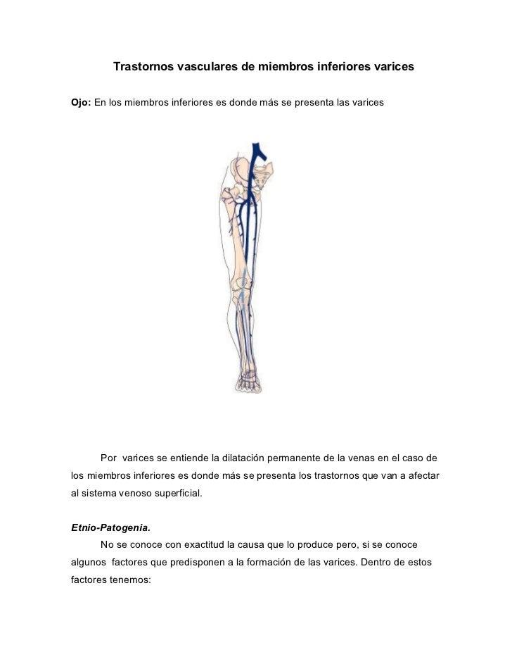 Trastornos vasculares de miembros inferiores varicesOjo: En los miembros inferiores es donde más se presenta las varices  ...