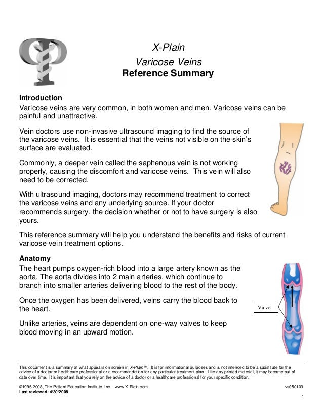 X-PlainVaricose VeinsReference SummaryIntroductionVaricose veins are very common, in both women and men. Varicose veins ca...