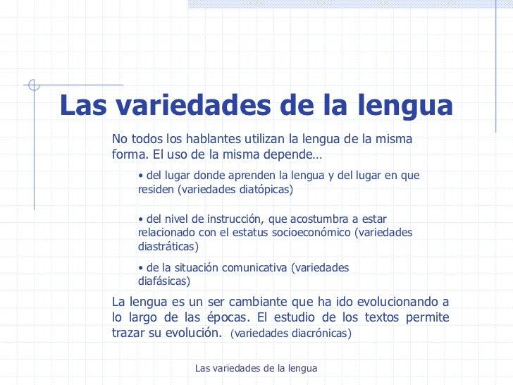 Variedades de la lengua Slide 2