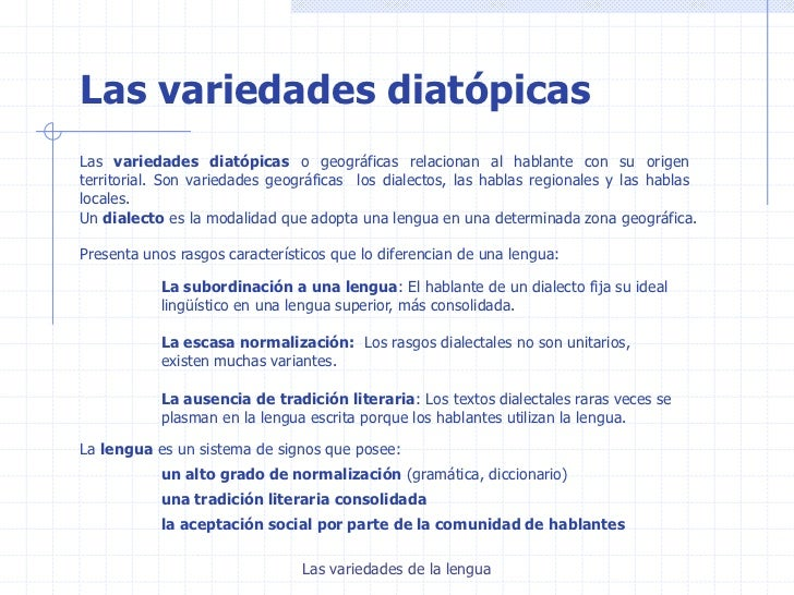 Variedades de la lengua Slide 3