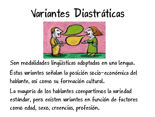 Variedades diastráticas del español Slide 2