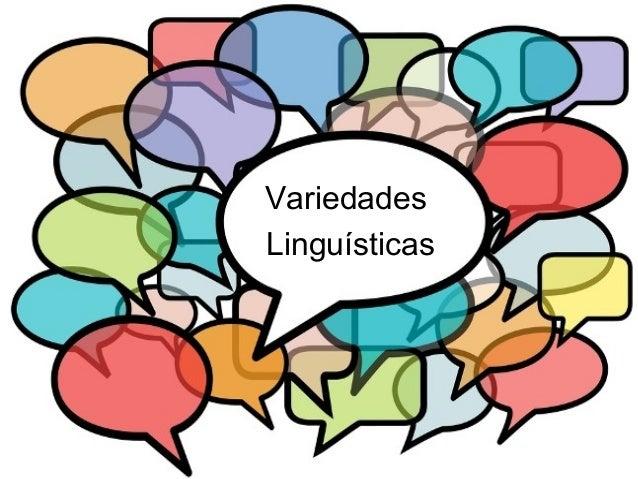 VariedadesLinguísticas