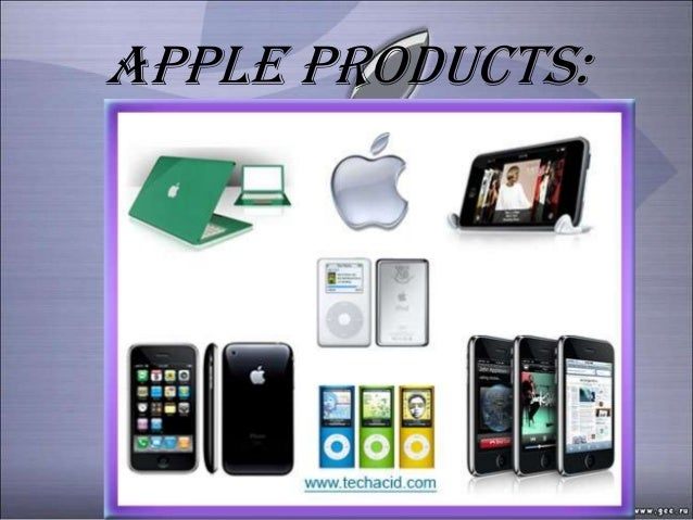 Apple products: