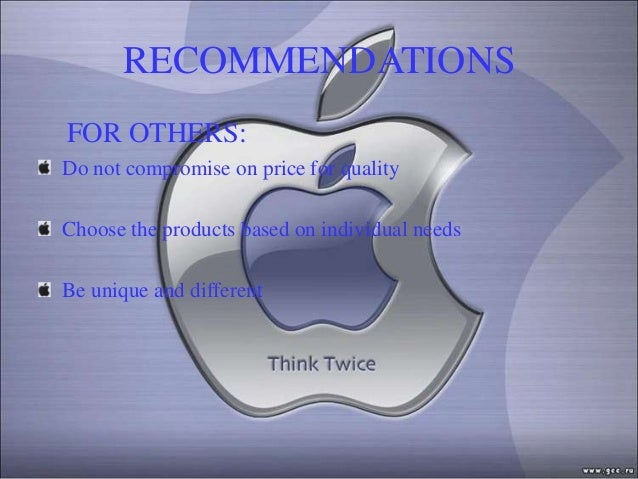 RECOMMENDATIONSFOR OTHERS:Do not compromise on price for qualityChoose the products based on individual needsBe unique and...