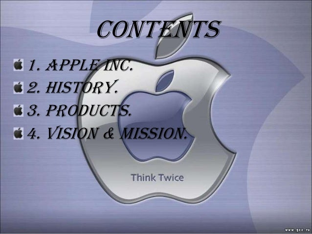 contents1. apple inc.2. history.3. products.4. VISION & MISSION.