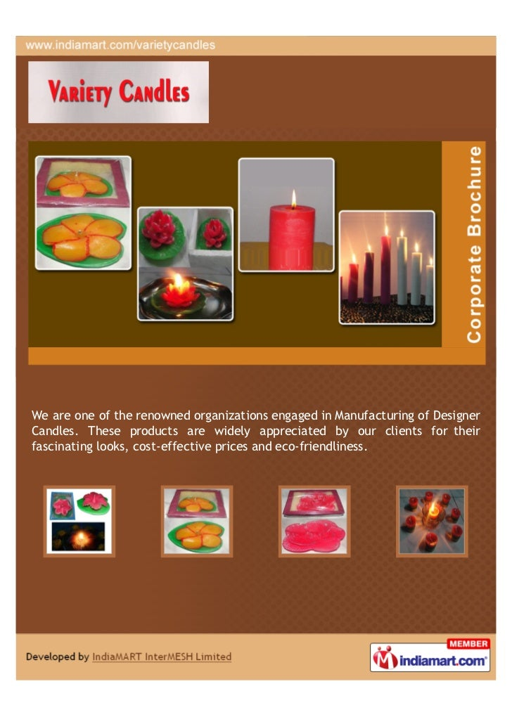 We are one of the renowned organizations engaged in Manufacturing of DesignerCandles. These products are widely appreciate...