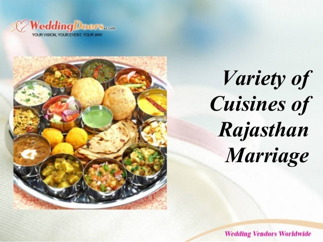 Variety of Cuisines of Rajasthan Marriage
