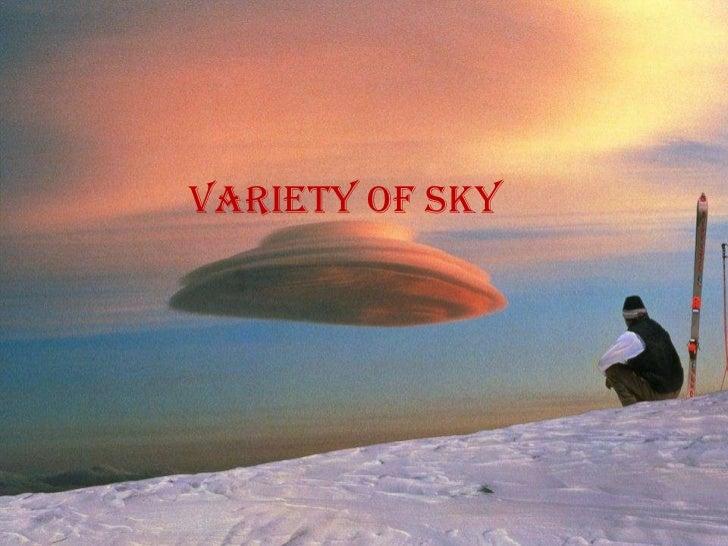 Variety of sky